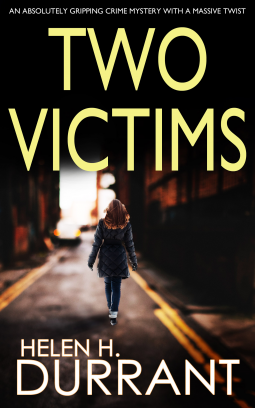 Two Victims (DCI Rachel King #2) by Helen H. Durrant