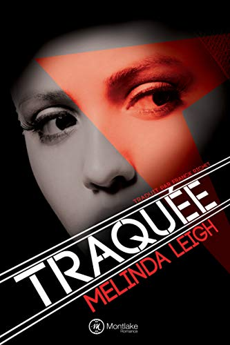 Traquée (She Can... #1) by Melinda Leigh