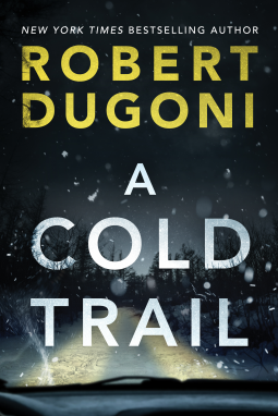 A Cold Trail (Tracy Crosswhite #7) by Robert Dugoni